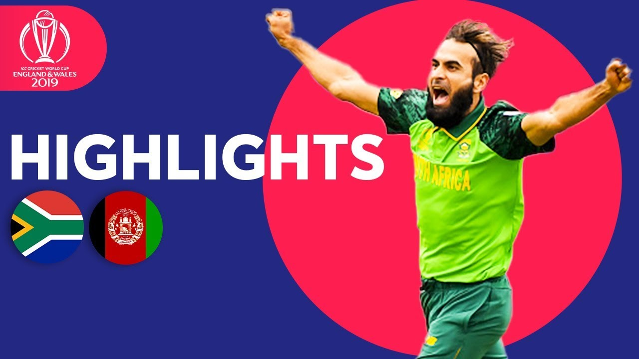 Imran Tahir Takes 4! | South Africa vs Afghanistan – Match Highlights | ICC Cricket World Cup 2019