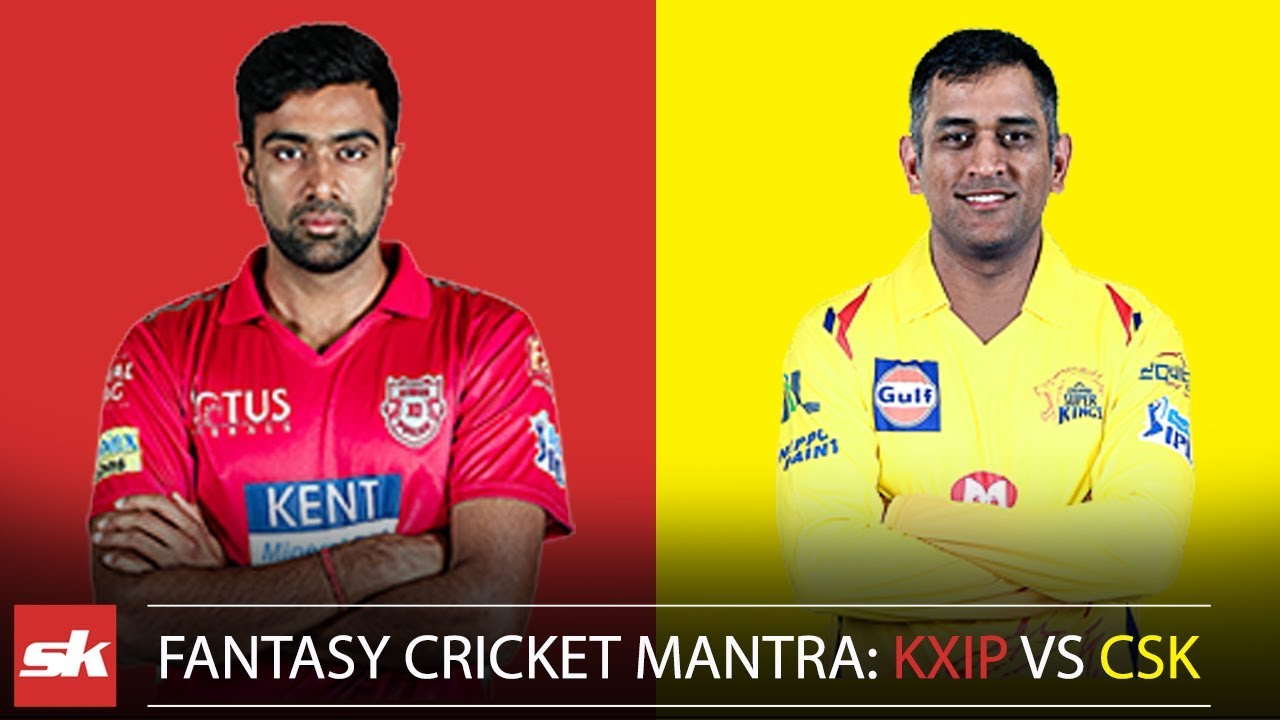 IPL 2019 Match 55 | KXIP vs CSK Dream11 Prediction | Playing XI Updates & IPL Fantasy Cricket Tips