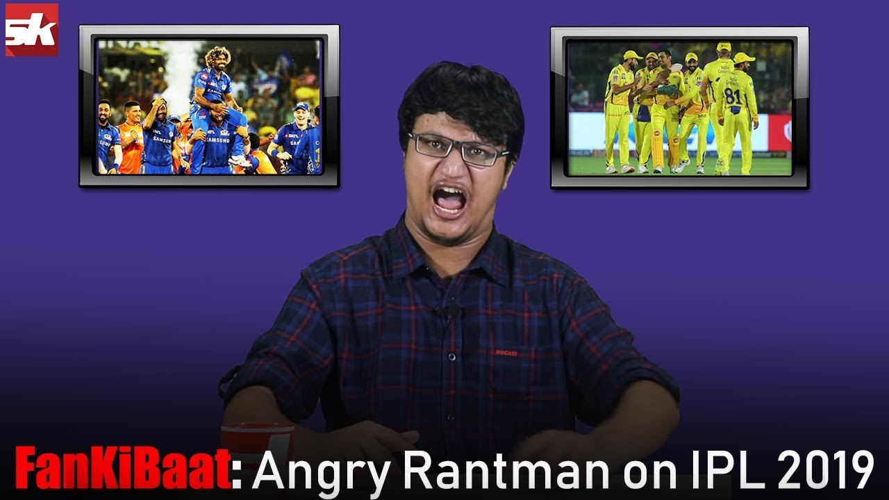 Photo of IPL 2019 Final | MI vs CSK | Dhoni | Kohli | Rohit Sharma | Bumrah | Angry Rantman | Fan Ki Baat