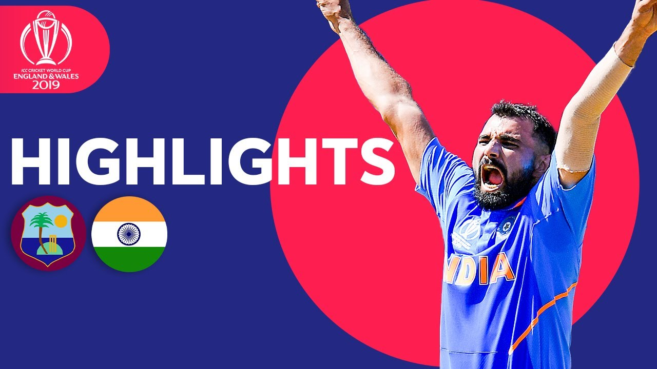 West Indies vs India – Match Highlights | ICC Cricket World Cup 2019