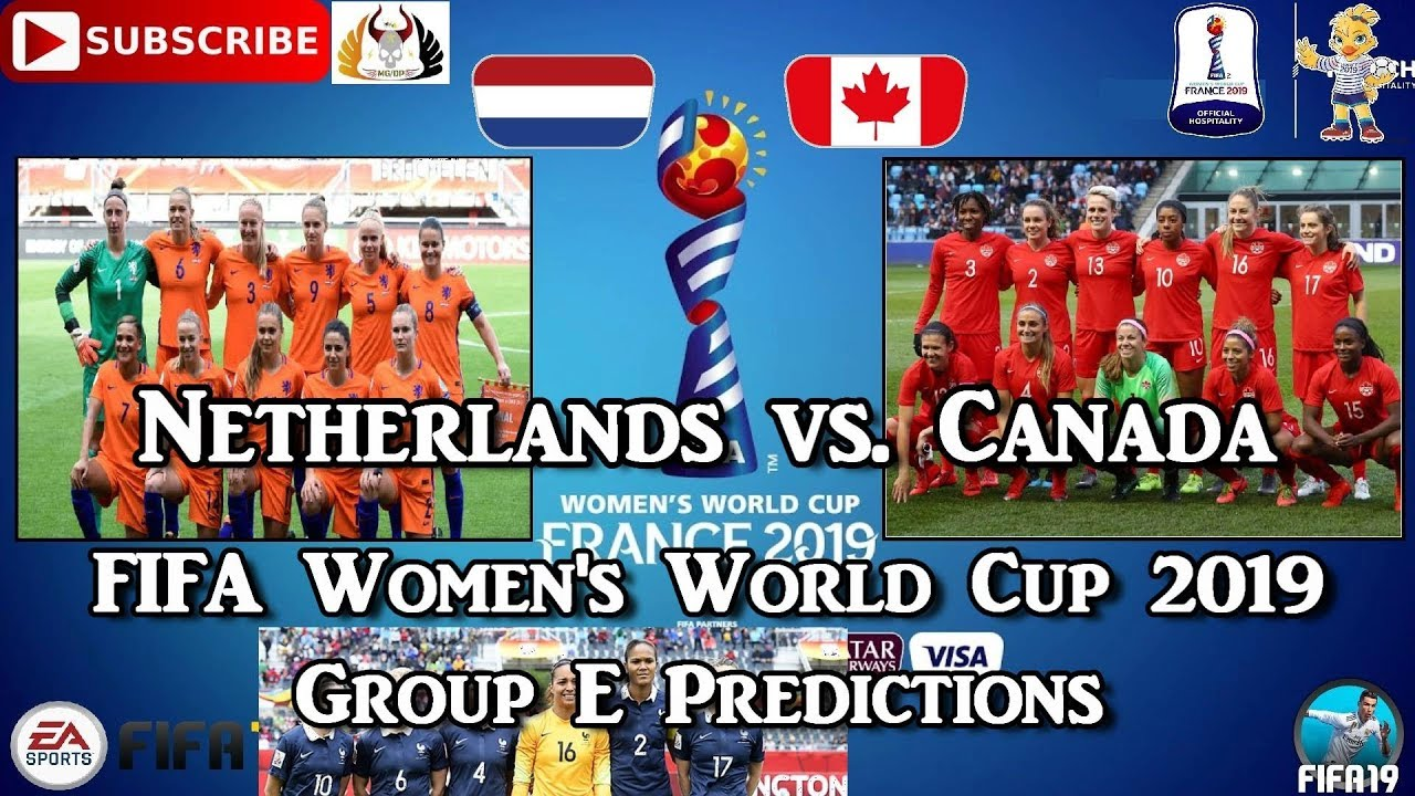 Photo of Netherlands vs. Canada | FIFA Women's World Cup 2019 | Group E Predictions FIFA 19