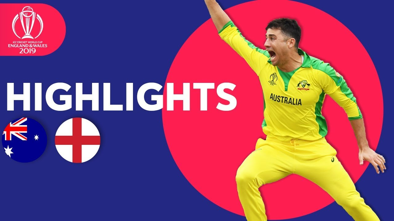 Australia vs England – Match Highlights | ICC Cricket World Cup 2019