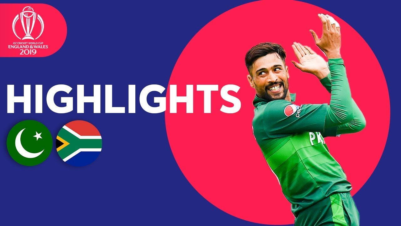 Photo of Pakistan vs South Africa – Match Highlights | ICC Cricket World Cup 2019