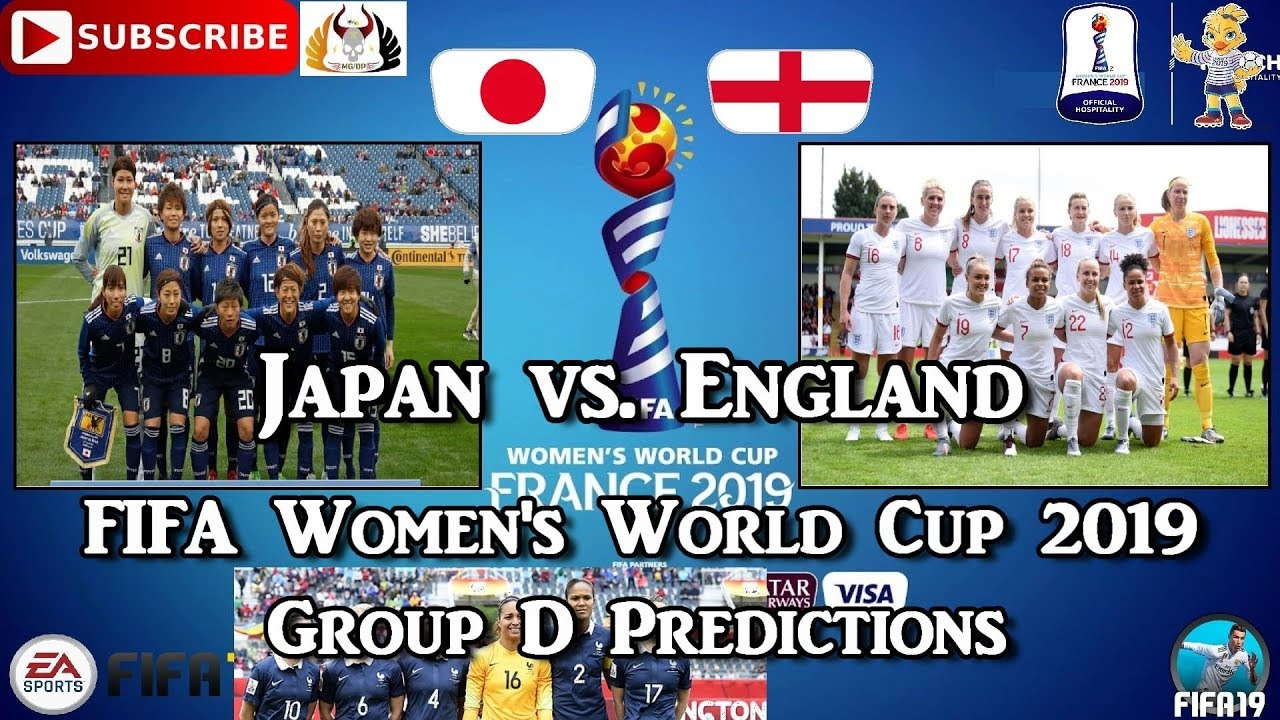 Photo of Japan vs. England | FIFA Women's World Cup 2019 | Group D Predictions FIFA 19