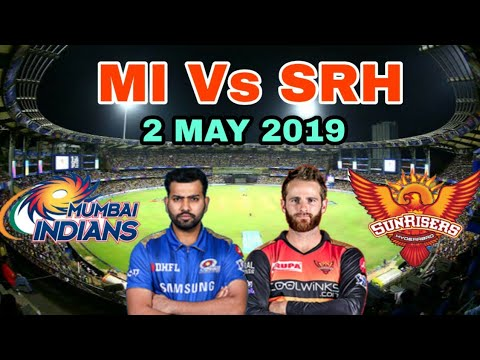 Photo of #IPL 2019 Mumabi Indians Vs Sunrisers Hyderabad Preview – 2 May 2019 | Mumabi