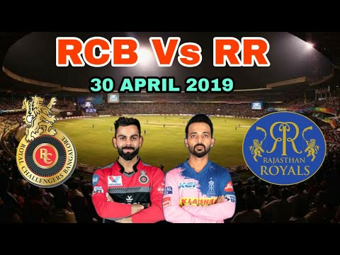 Photo of IPL 2019 Royal Challengers Bangalore Vs Rajasthan Royals Preview – 30 April 2019 | Bangalore