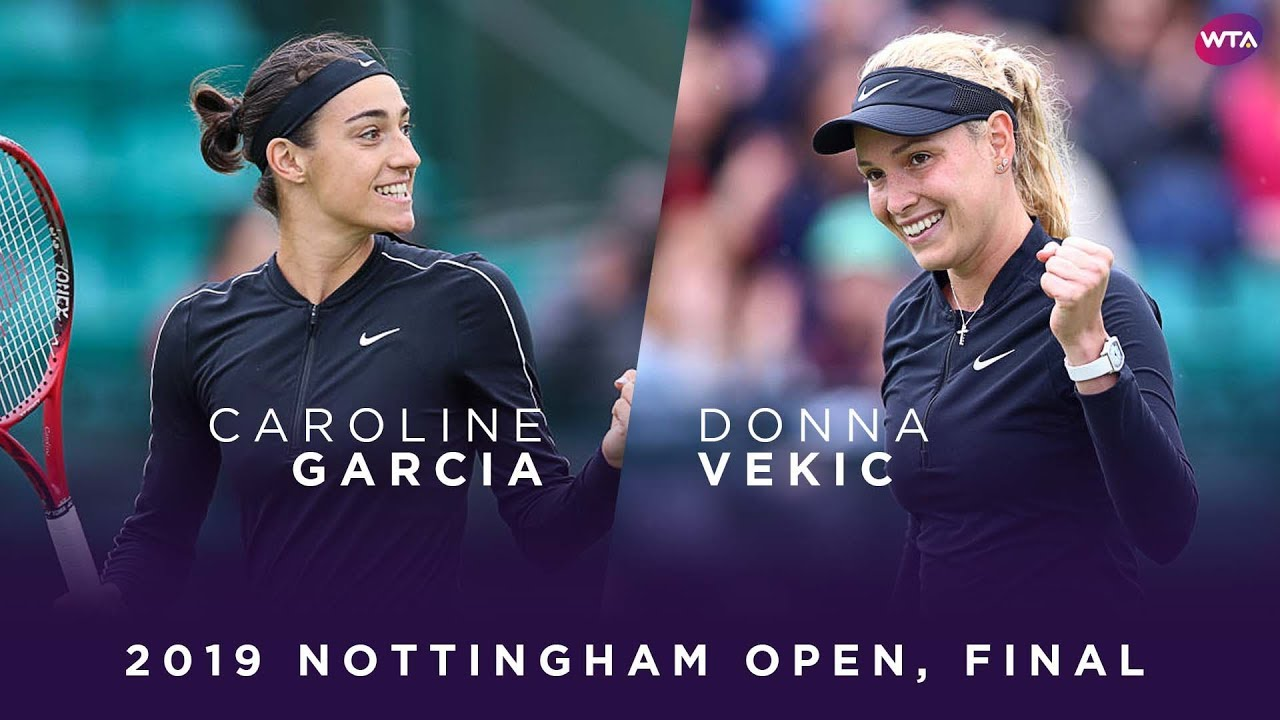 Photo of Caroline Garcia vs. Donna Vekic | 2019 Nottingham Open Final | WTA Highlights