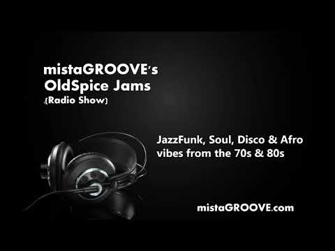 mistaGROOVE's OldSpice Jams: Tuesday 23rd April 2019