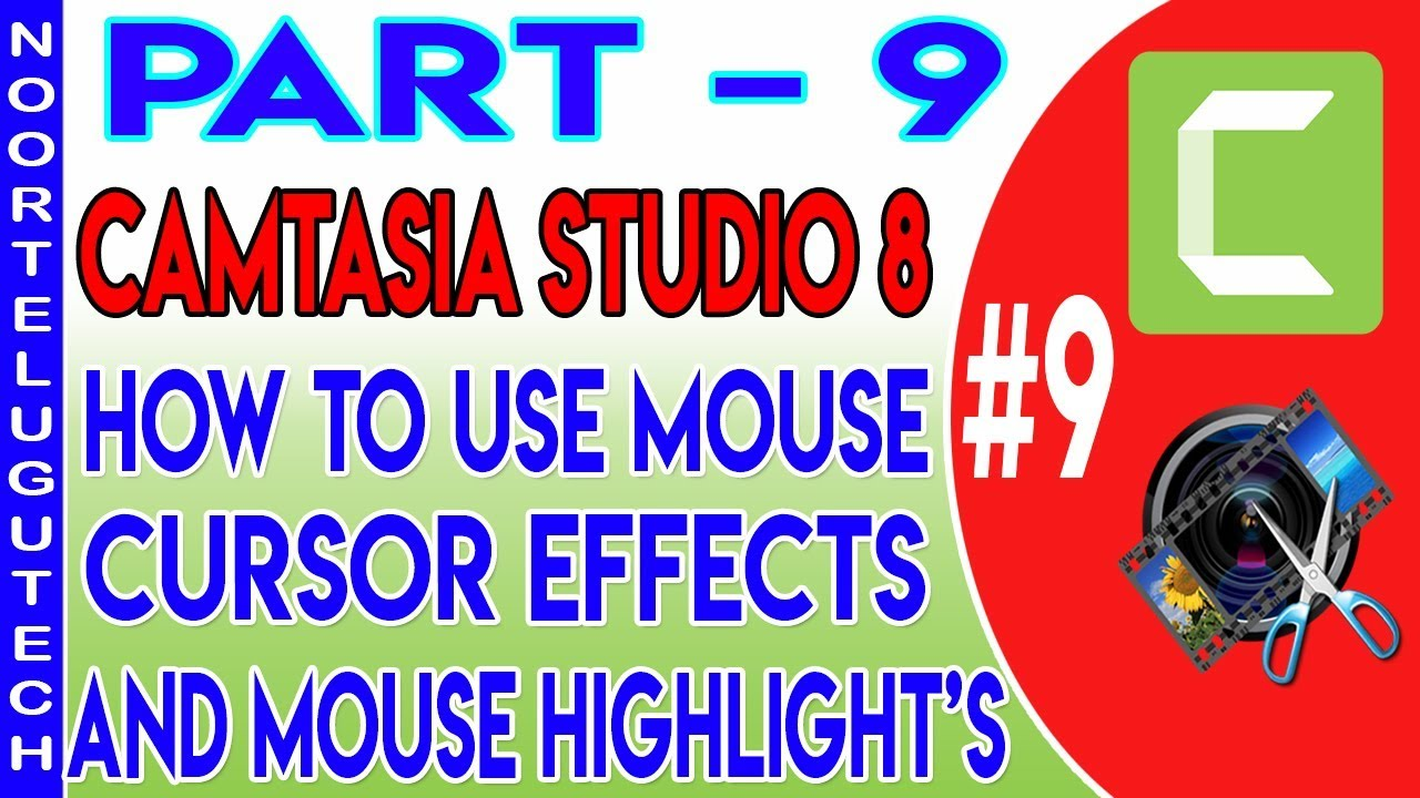 Photo of How To Use Mouse Cursor And Highlight Effects II In Camtasia Studio 8 II In Telugu