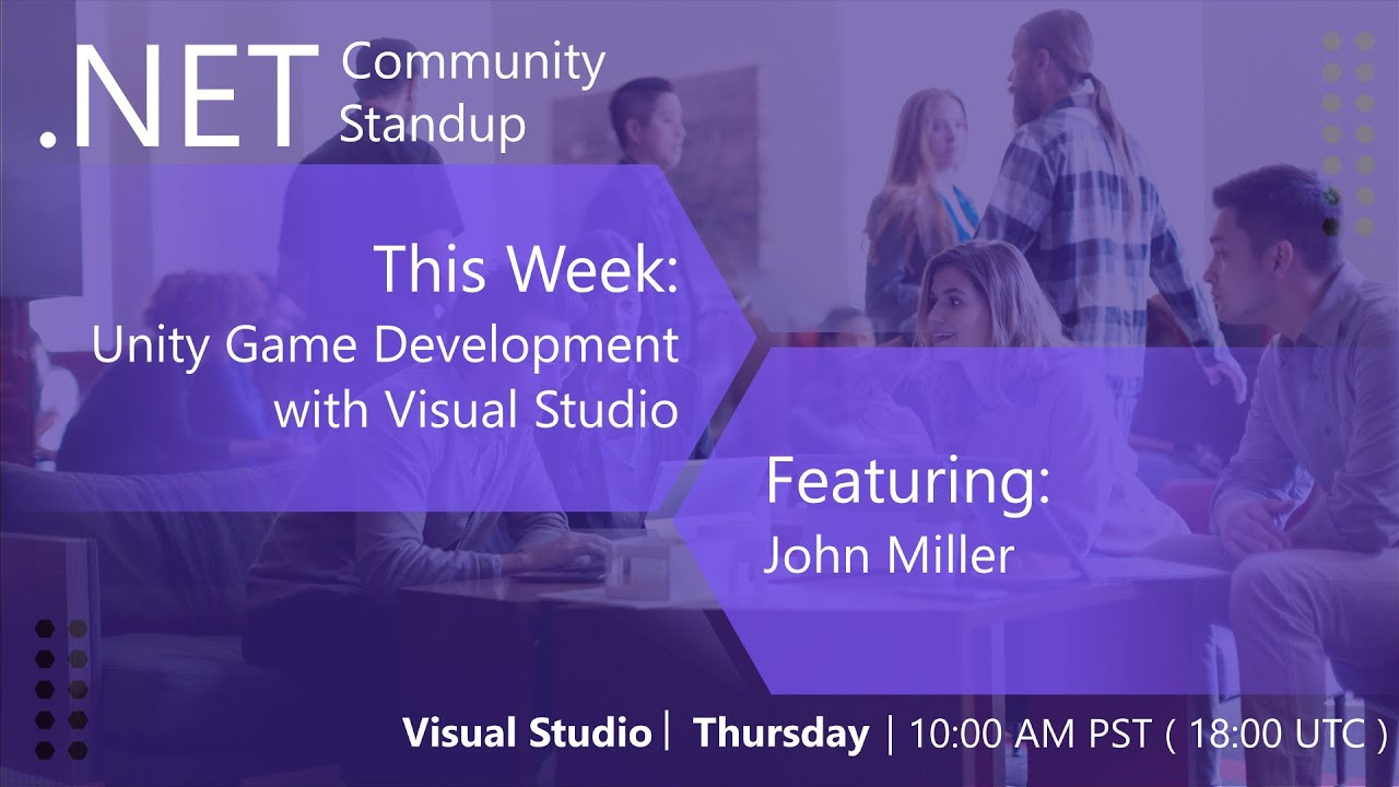 Photo of Visual Studio: .NET Community Standup – May 30th 2019 – Unity Game Development with Visual Studio