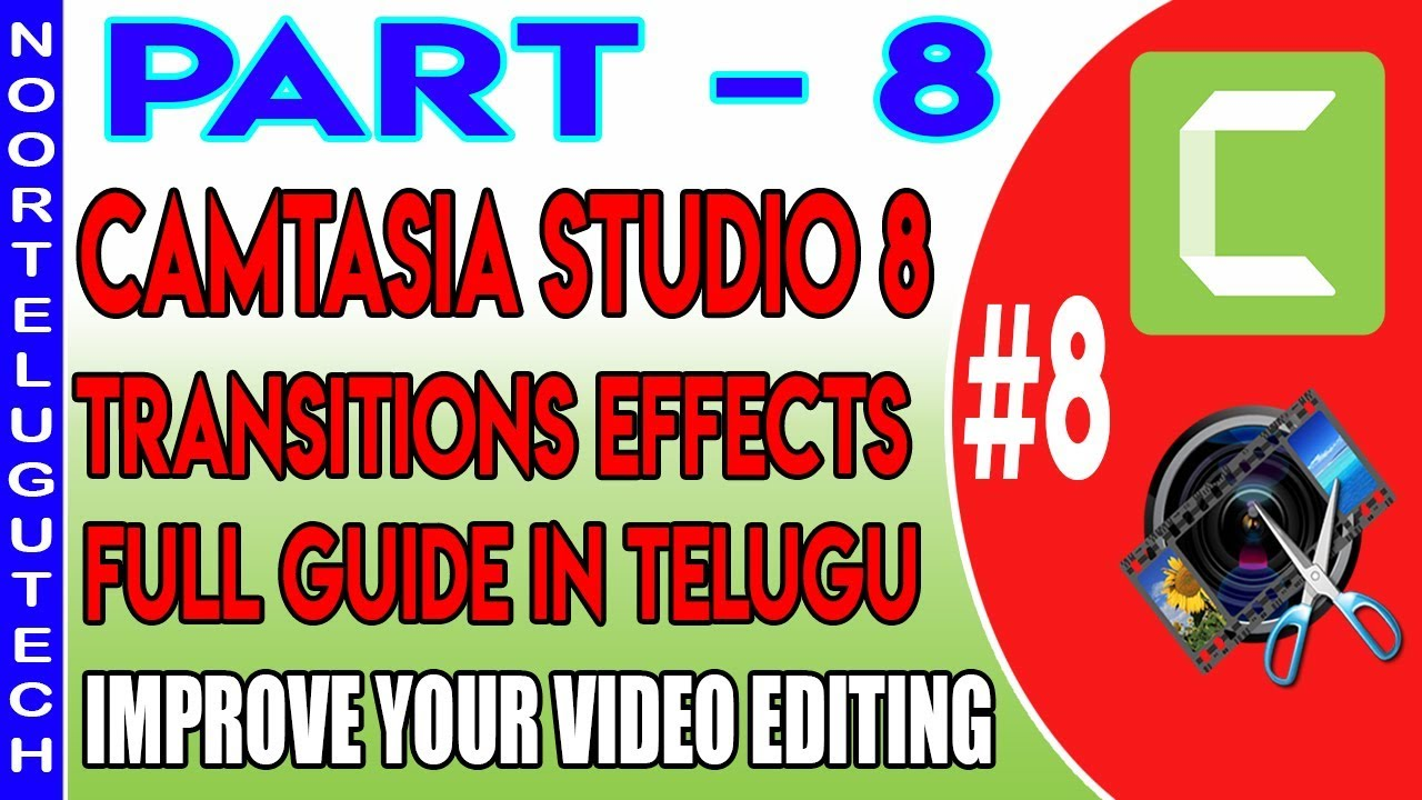 Photo of How To use Transitions Effects In Camtasia Studio 8 II In Telugu
