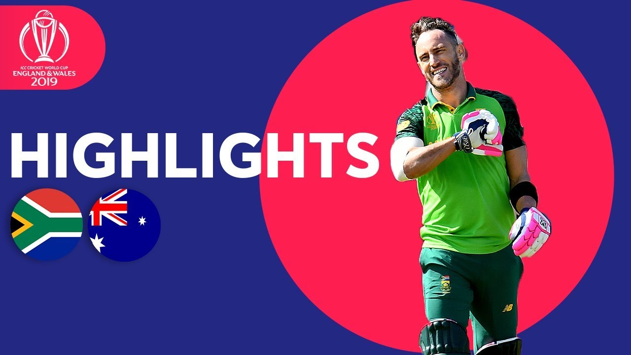 Photo of South Africa vs Australia – Match Highlights | ICC Cricket World Cup 2019