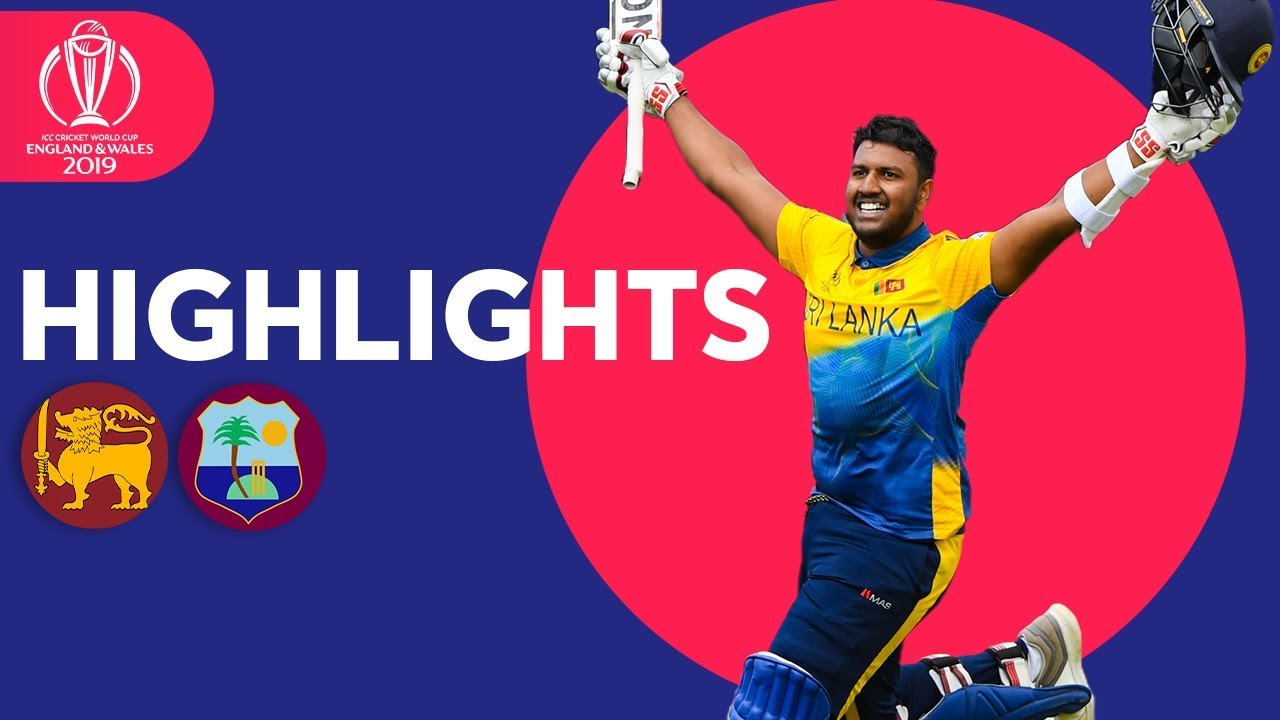 Photo of Sri Lanka v Windies – Match Highlights | ICC Cricket World Cup 2019
