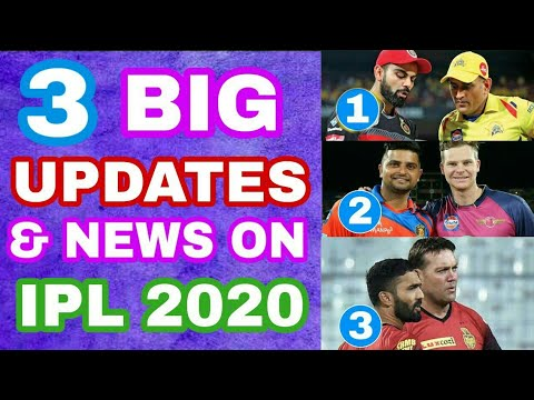 IPL 2020 3 BIG NEWS & UPDATES – MS DHONI IN IPL 2020, KKR'S 2 PLAYER OUT OF IPL 2020 & MORE