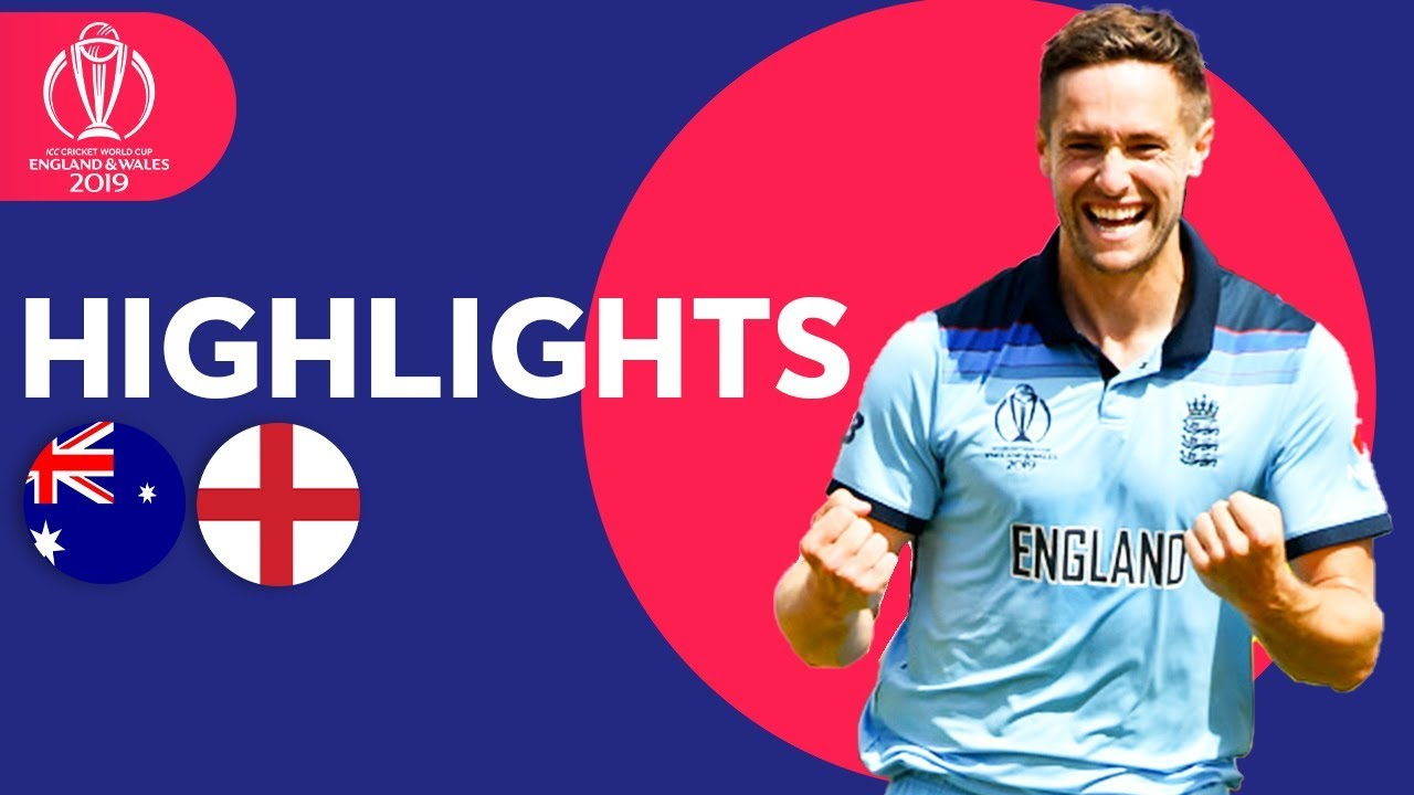 Woakes & Roy Send England To Final! | Australia vs England – Highlights | ICC Cricket World Cup 2019