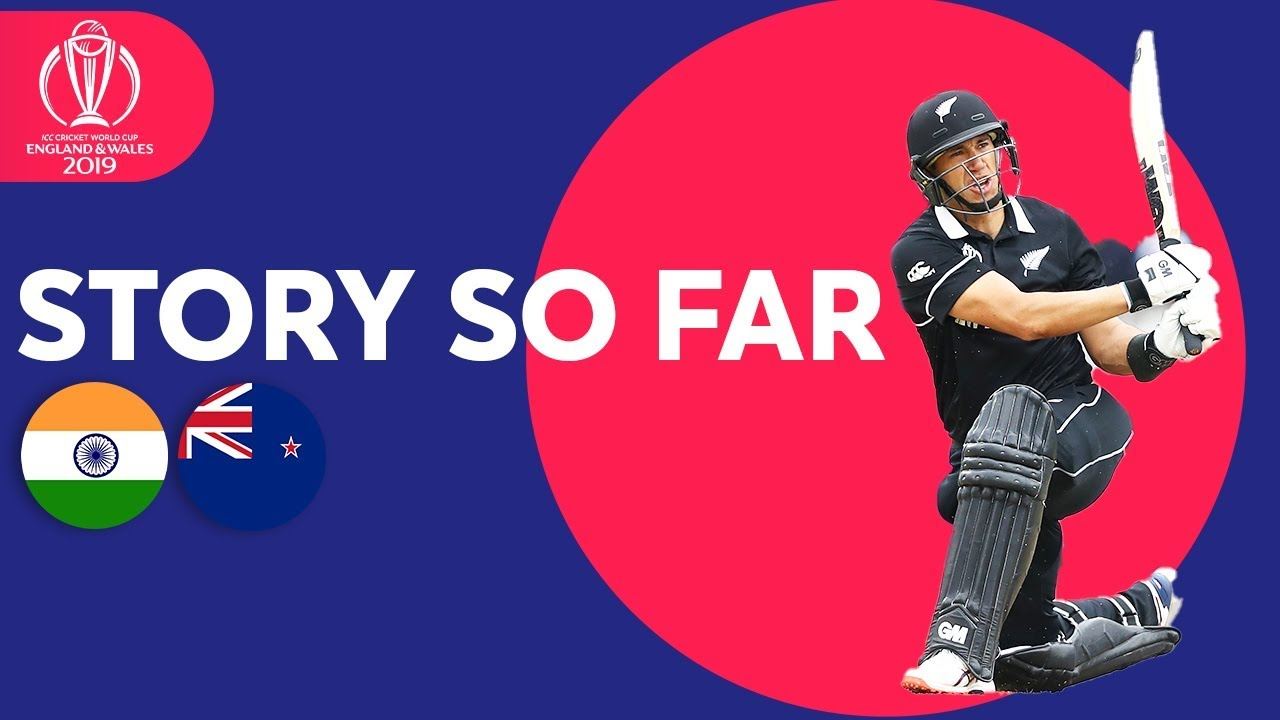 India vs New Zealand – The Story So Far | ICC Cricket World Cup 2019