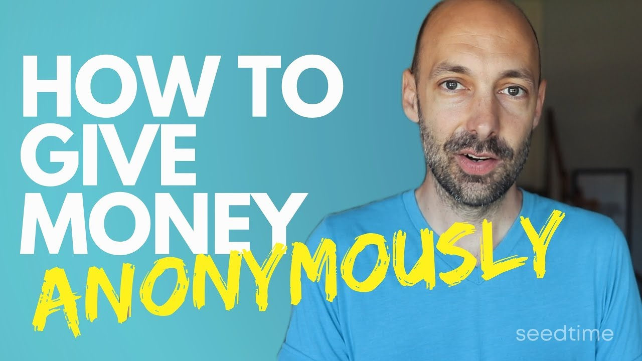 Photo of How To Give Money Anonymously (4 ways)
