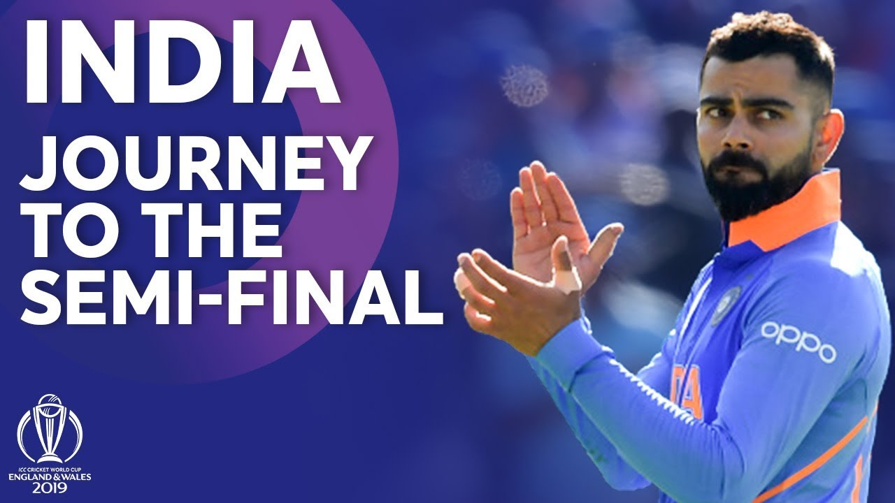 Photo of India – Journey To The Semi-Finals | ICC Cricket World Cup 2019