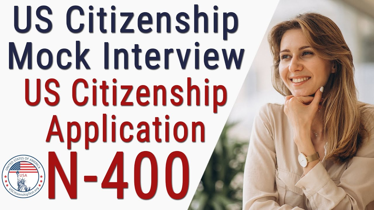 Photo of US Citizenship Interview and Test 2019 Official | Examen de Ciudadanía Americana N-400 Interview