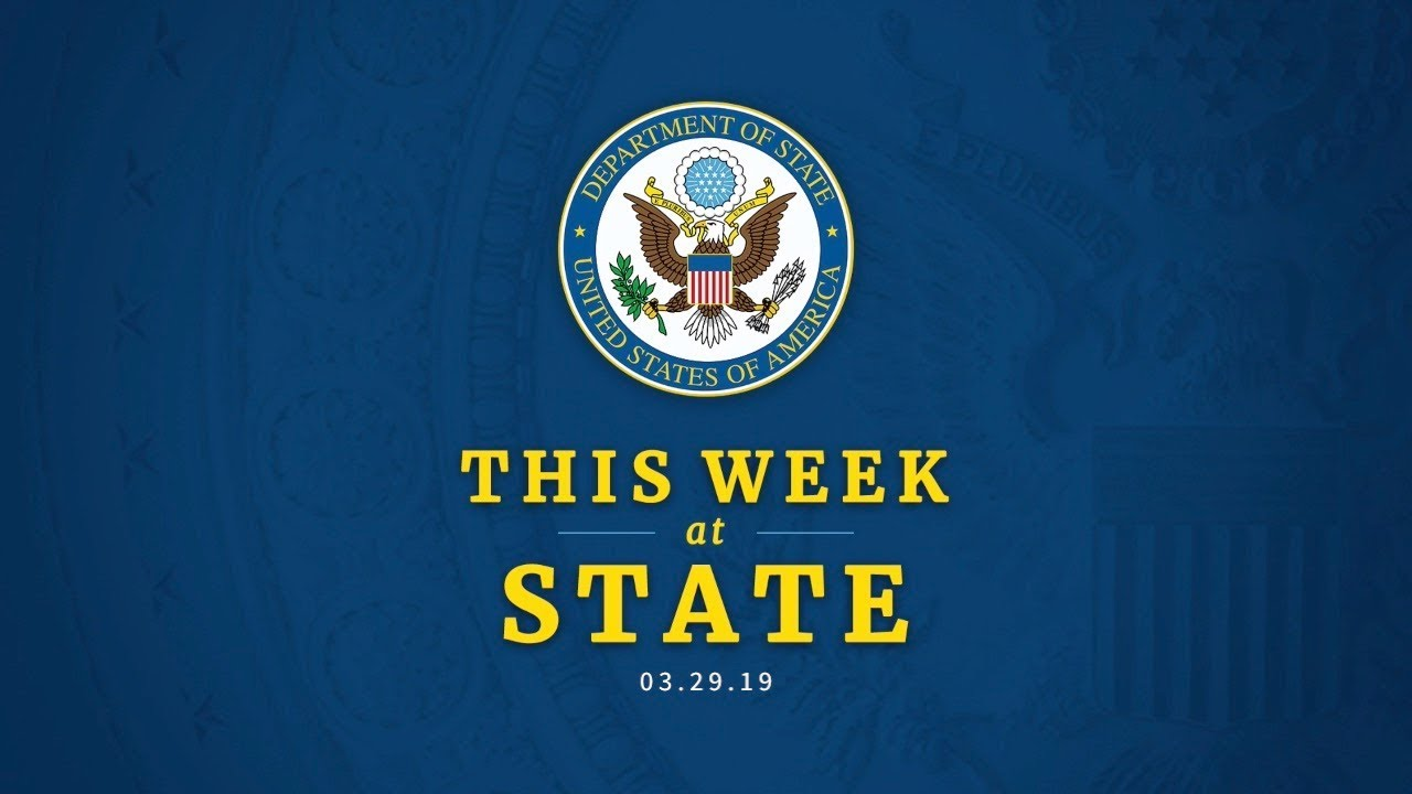 This Week at State: March 29, 2019