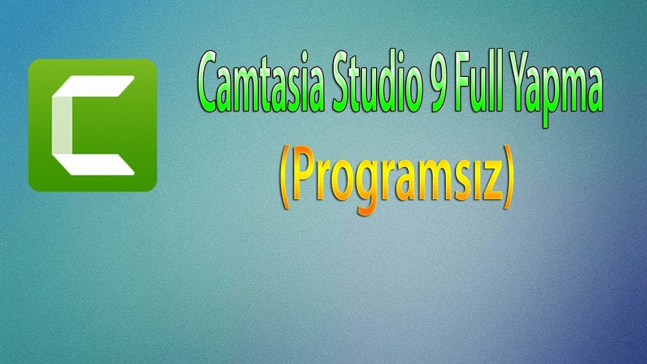 Photo of CAMTASIA STUDIO 9 FULL YAPMA !!! %100 OLUYOR (2019)