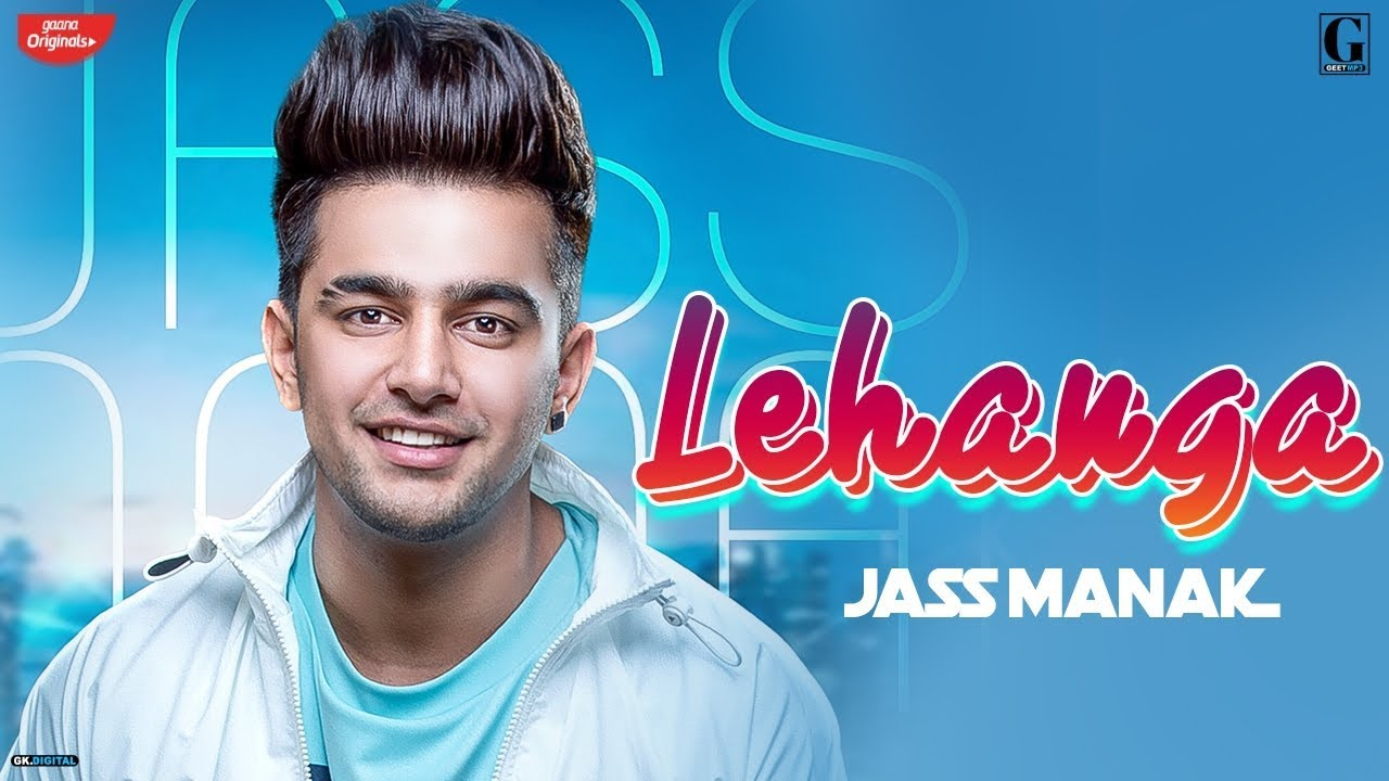Photo of Lehanga : Jass Manak (Official Song) Latest Punjabi Song 2019 | GK.DIGITAL | Geet MP3