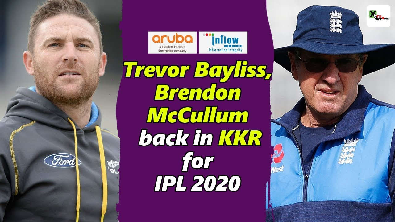 Photo of Watch: World Cup winning coach Trevor Bayliss, Brendon McCullum join KKR for IPL 2020