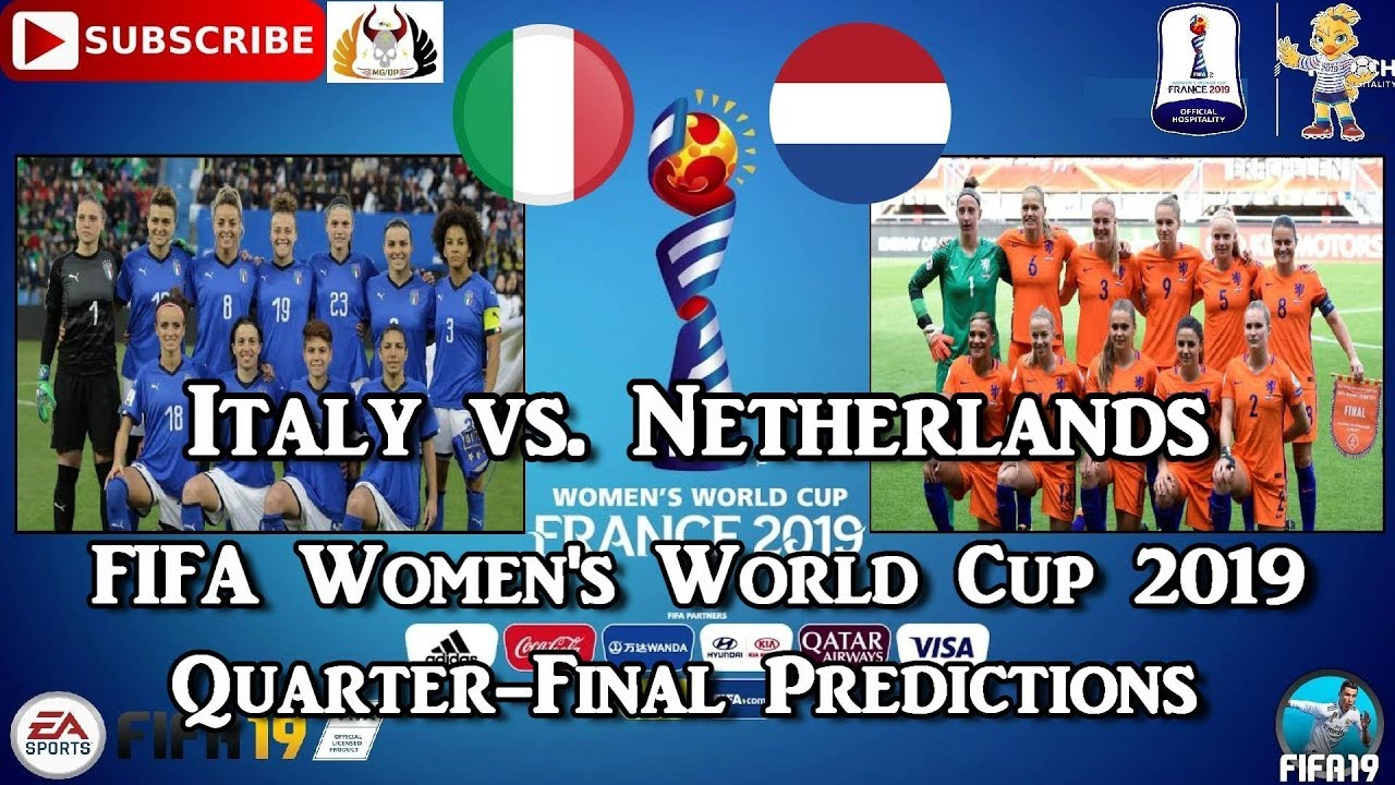 Italy vs. Netherlands | FIFA Women's World Cup 2019 | Quarter-Final Predictions FIFA 19