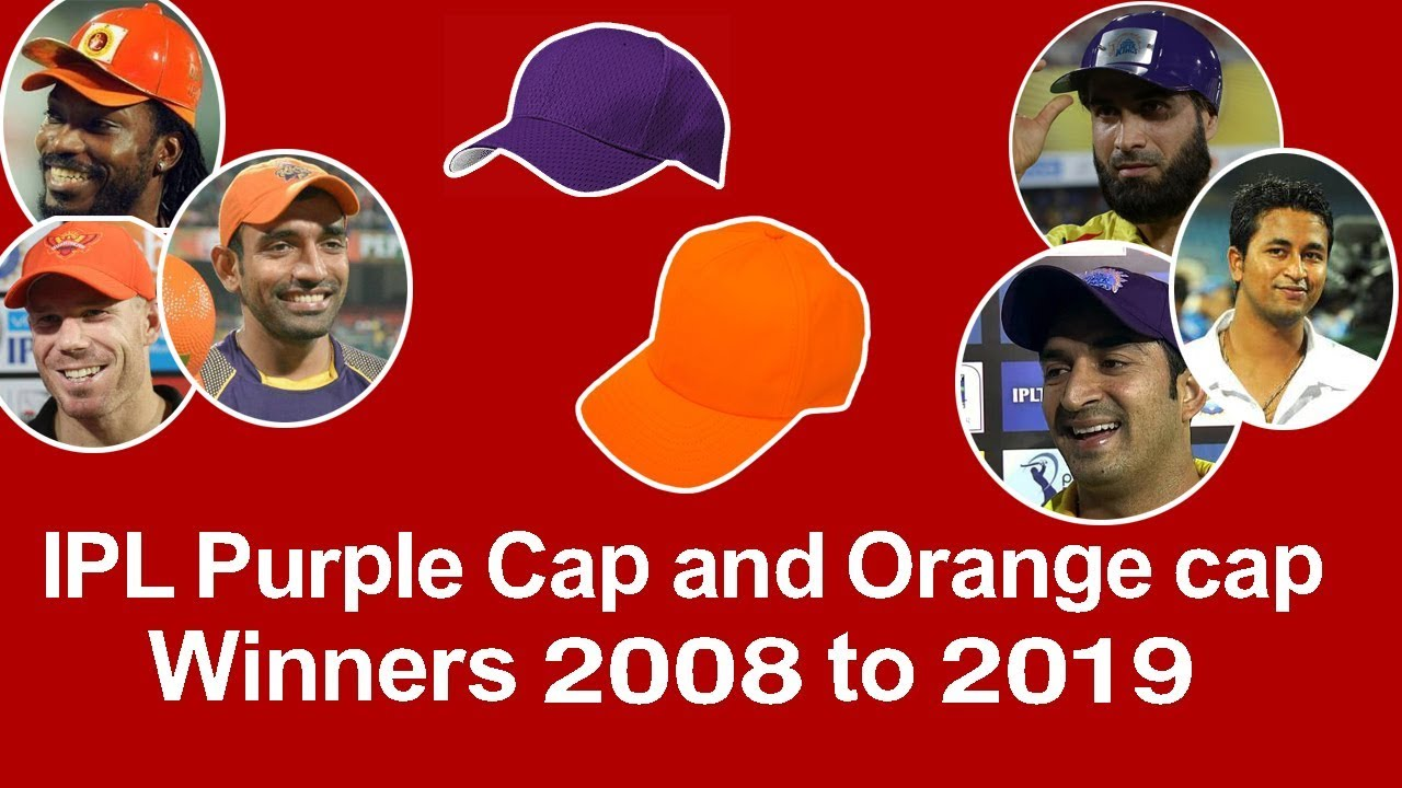Photo of IPL Purple Cap and Orange cap Winners 2008 to 2019 – Cric Sports Online