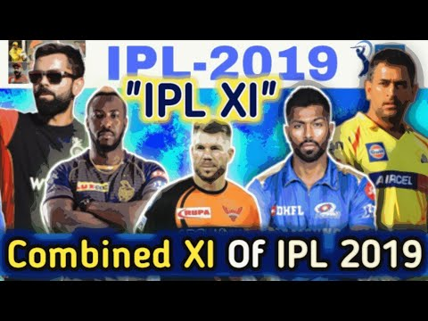 Photo of #IPL2019 – Combined XI of IPL 2019 || IPL XI || Best XI of IPL 2019