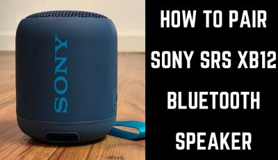 How to Pair Sony SRS XB12 Bluetooth Speaker