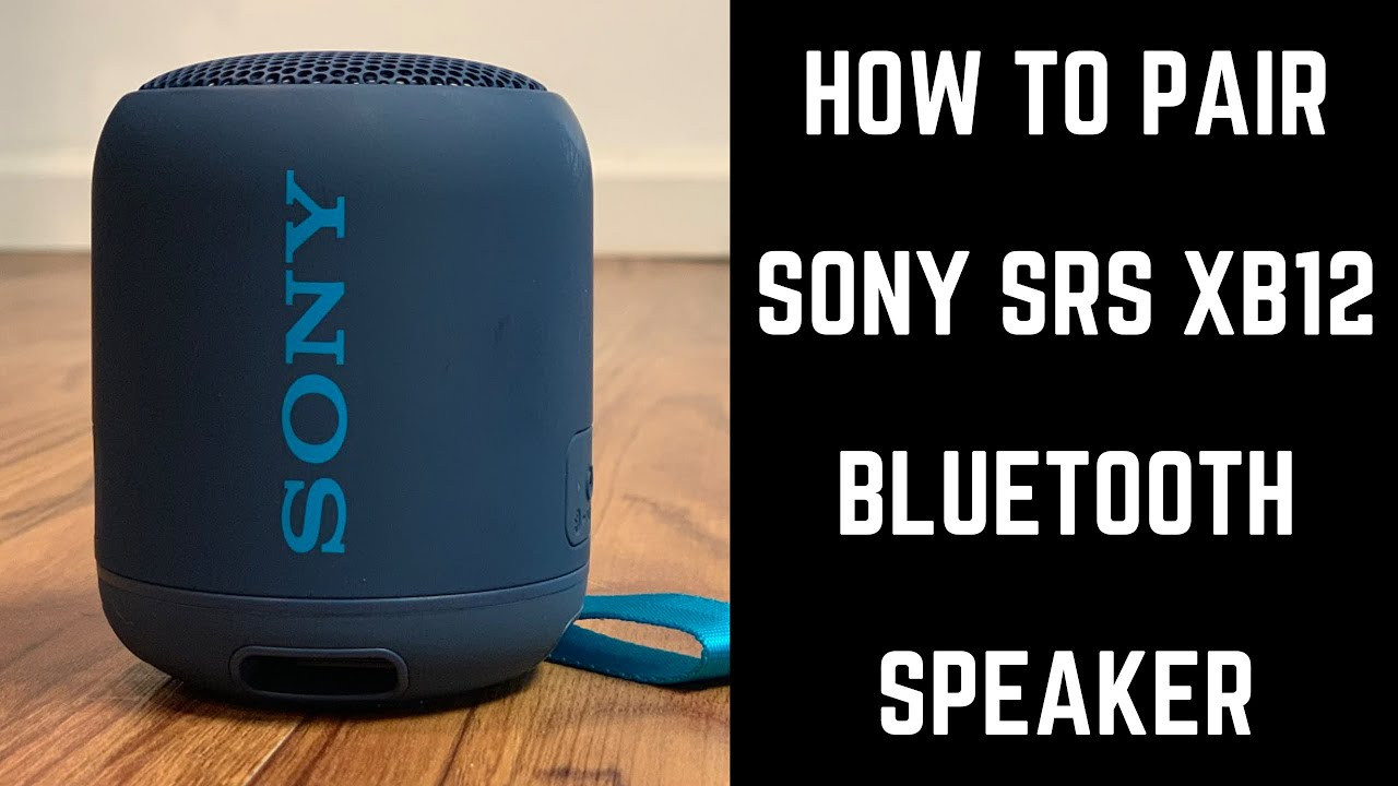 Photo of How to Pair Sony SRS XB12 Bluetooth Speaker