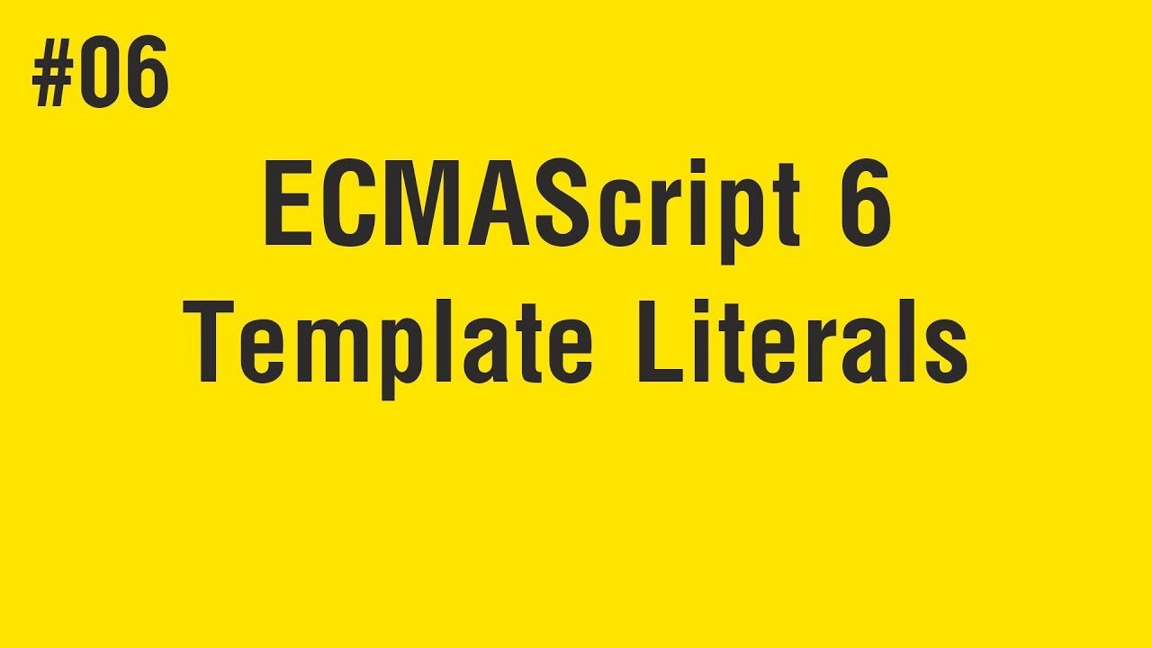 Photo of Learn ECMAScript 6 in Arabic #06 – Template Literals