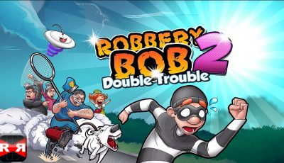 Robbery Bob 2: Double Trouble (Lvl. 1-10) – iOS / Android – Gameplay Video Part 1