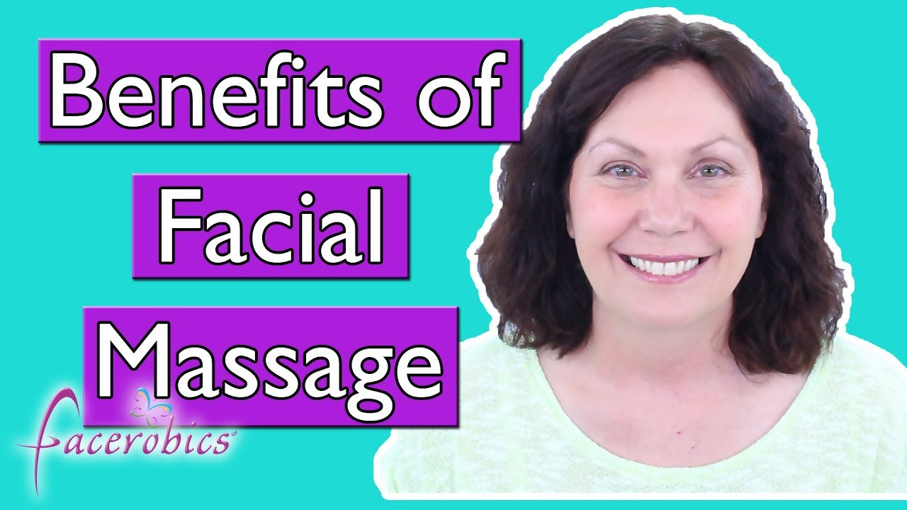 Photo of Benefits of Face Massage used with Facial Exercises and Face Yoga
