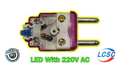 How To Run A LED With 220V AC Directly