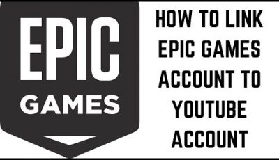 How to Link Epic Games Account to YouTube Account