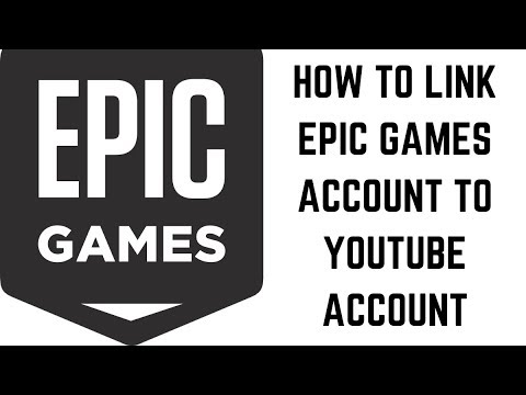 Photo of How to Link Epic Games Account to YouTube Account