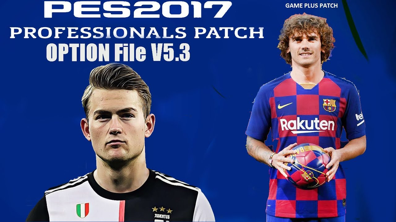 Photo of تحميل ملف انتقالات PES2017 لموسم 2019/2020 | Option File PES 2017 Professionals Patch V5.3