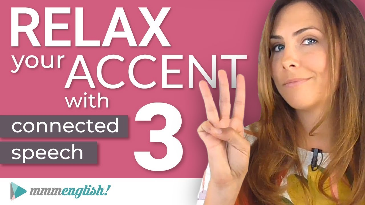 Photo of How to RELAX your ACCENT | Part 3 | Vowel Linking in English