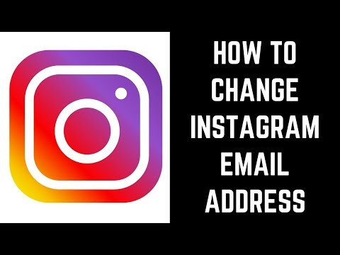 Photo of How to Change Instagram Email