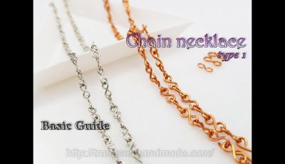 How to make simple chain necklace type 1 – Basic Guide 502