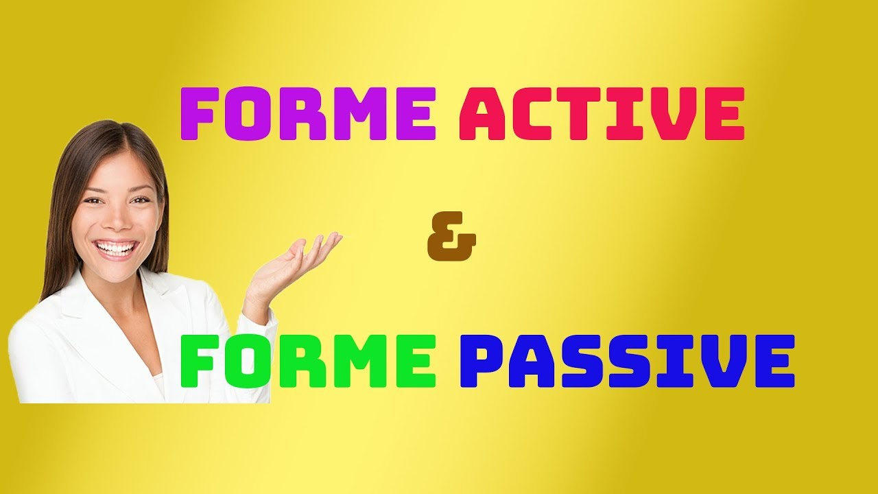Photo of Forme active et forme passive / voix active et voix passive –  شرح باللغة العربية